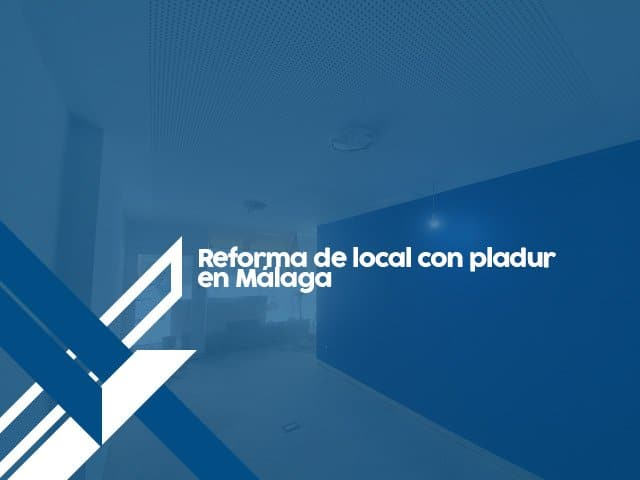 Reforma local Málaga