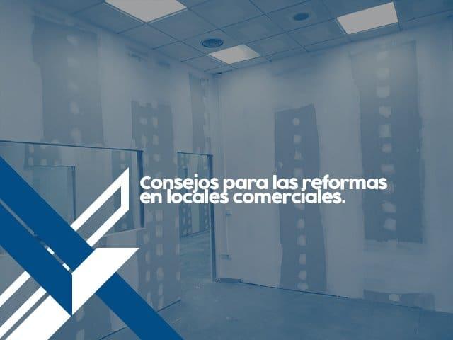 Consejos para las reformas en locales comerciales
